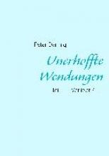 Dannig, Peter Unerhoffte Wendungen