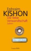 Kishon, Ephraim Die liebe Verwandtschaft