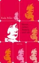 Biller, Rada Meine sieben Namen und ich