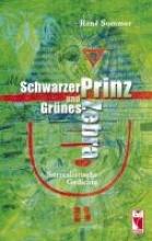 Sommer, René Schwarzer Prinz und Grnes Zebra