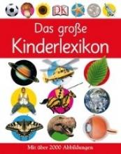 Das große Kinderlexikon
