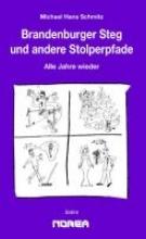 Schmitz, Michael Hans Brandenburger Steg und andere Stolperpfade