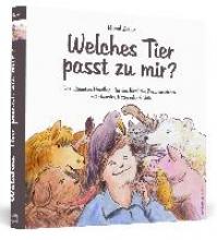 Zeller, Bernd Welches Tier passt zu mir?
