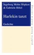Hölzl, Gabriele Harlekin tanzt