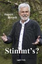 Berndl, Rupert Stimmt`s?