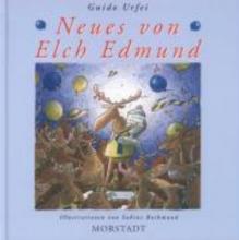 Urfei, Guido Neues von Elch Edmund