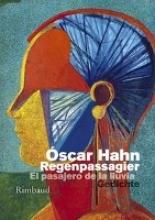 Hahn, Óscar Der Regenpassagier - El pasajero de la lluvia