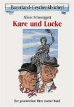 Schweiggert, Alfons Kare und Lucke