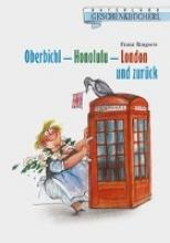 Ringseis, Franz Oberbichl - Honolulu - London und zurck