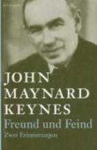 Keynes, John Maynard Freund und Feind