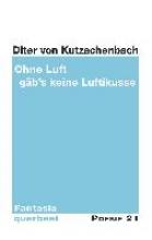 Kutzschenbach, Diter von Ohne Luft gäb`s keine Luftikusse