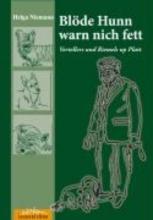 Niemann, Helga Blöde Hunn warn nich fett!