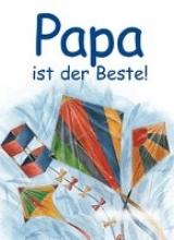 Papa ist der Beste!