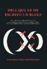 Vidal, África Dile que le he escrito un blues.