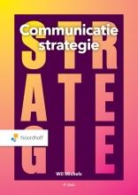 Wil Michels , Communicatiestrategie