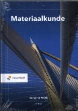 A.L.A. Fraaij M.W. Verver, Materiaalkunde