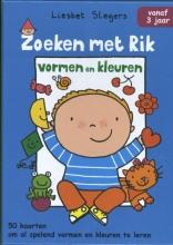 Liesbet  Slegers Zoeken met Rik Vormen en kleuren