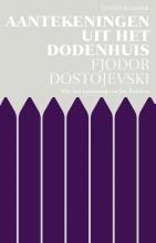 F.M.  Dostojevski Aantekeningen uit het dodenhuis