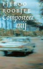 Pjeroo  Roobjee Composteer mij