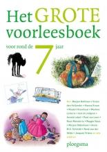 Diverse auteurs , Het grote voorleesboek voor rond de 7 jaar