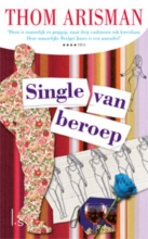 Thom  Arisman Single van beroep