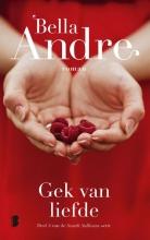 Bella Andre , Gek van liefde