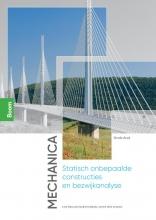 Hans Welleman Coenraad Hartsuijker, Mechanica: Statisch onbepaalde constructies en bezwijkanalyse