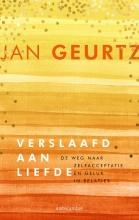 Jan  Geurtz Verslaafd aan liefde Jubileumeditie