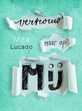 Max Lucado , Vertrouw maar op mij
