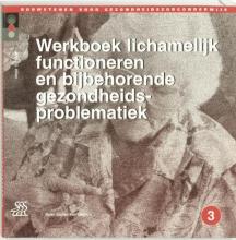 J.G. Hillen , Werkboek lichamelijk functioneren en bijbehorende gezondheidsproblematiek