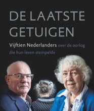 Gert-Jan  Schaap, Sjoerd  Wielenga De laatste getuigen