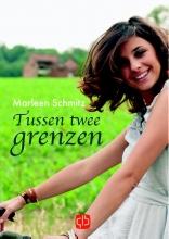 Marleen  Schmitz Tussen twee grenzen - grote letter uitgave