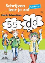 Henk Schweitzer , Schrijven leer je zo! - Werkmap