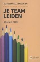Graham Yemm , Je team leiden