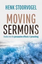 Henk Stoorvogel , Moving Sermons