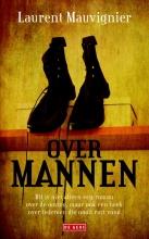 Laurent  Mauvignier Over mannen