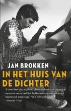 Jan  Brokken In het huis van de dichter
