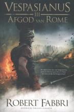 Robert Fabbri , Afgod van Rome