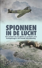 Taylor Downing , Spionnen in de lucht