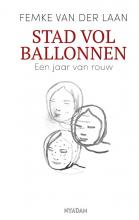 Femke van der Laan Stad vol ballonnen