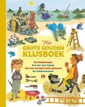 Diverse Auteurs , Het Grote Gouden Klusboek