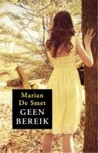 Marian de Smet , Geen bereik