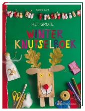Sabine  Lohf Het grote winterknutselboek