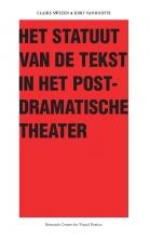 Kurt Vanhoutte , Het Statuut van de tekst in het postdramatische theater