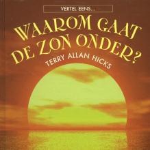 Terry Allan  Hicks Hoe gaat de zon onder?
