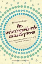 Marianne Koch , Ons verbazingwekkende immuunsysteem