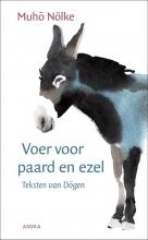 Muho Nölke , Voer voor paard en ezel