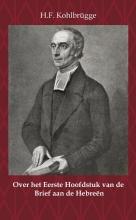 H.F. Kohlbrügge , Over het eerste Hoofdstuk van de Brief aan de Hebreën