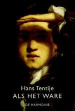 Hans  Tentije Als het ware