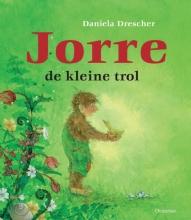 Daniela  Drescher Jorre de kleine trol